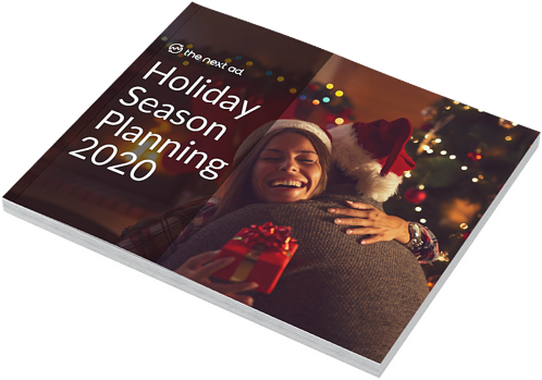 Holiday Season Planning 2020 | The Next Ad